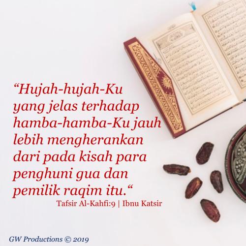 Al Kahfi 9 - Tafsir 8Jun2019