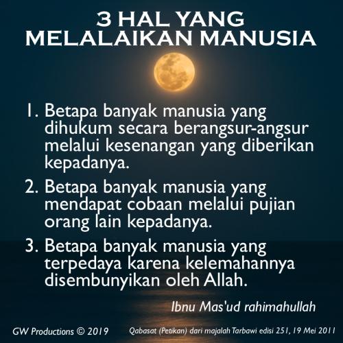3 Hal Melalaikan - Ibnu Masud 14Nov2019